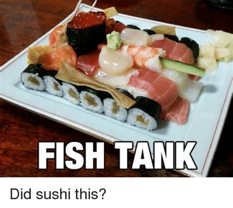Sushi Memes - sushi meme 28 images no sushi for you high expectations asian father quickmeme sushi memes