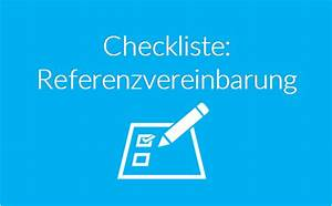 Einverständniserklärung Muster Bildrechte : referenzvereinbarung checkliste tipps trusted ~ Themetempest.com Abrechnung