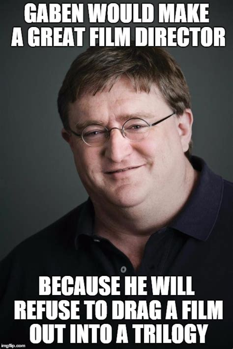 Gaben Memes - gaben memes 28 images gaben memes 28 images half life 3 confirmed know your gaben again