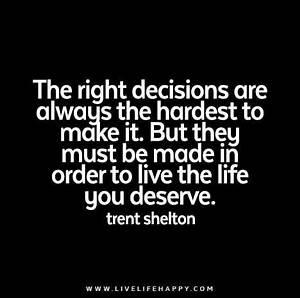 25+ bästa Tough decision quotes idéerna på Pinterest ...