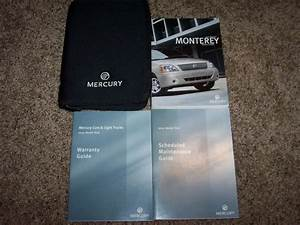 2005 Mercury Monterey Owner Operator Manual Convenience Luxury Premier 4 2l V6