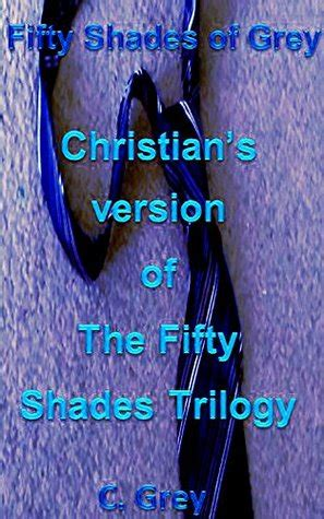 fifty shades  grey christians version   fifty