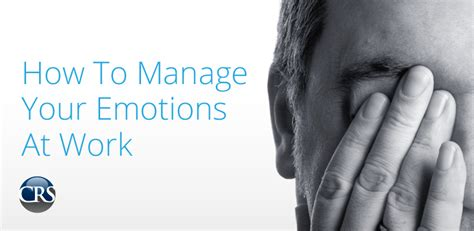 How To Manage Your Emotions At Work  Corporate Resource