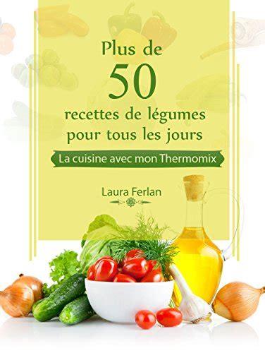tele 7 jours recettes cuisine telecharger des livres pdf gratuit plus de 50 recettes de