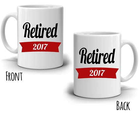 Personalized! Retired 2017 Coffee Mug Retirement Gifts For Men And Wom Baby Gifts Jackson Ms Gift Log Book Ideas Boy 12 Photo Frame Register Free Jollychic Less Than  Maple Tree