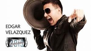 PROMO Dj Edgar Velazquez Podcast Episode 28 May 2013 ...
