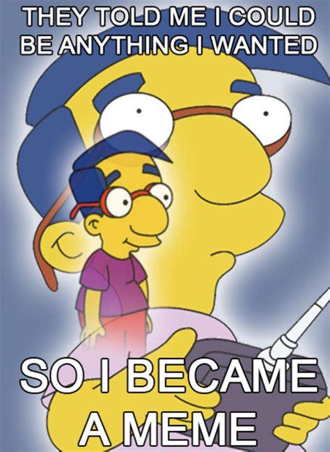 Milhouse Meme - dank memes all day all things dank