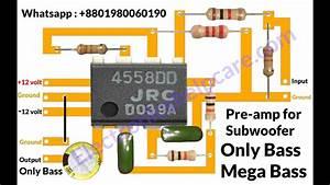 How To Make Bass Circuit Diagram  Low Pass Filter Circuit