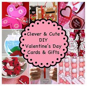 Clever and Cute DIY Valentine's Day Cards & Gifts
