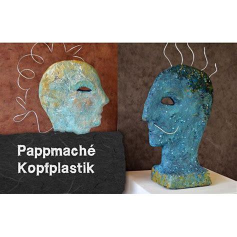 Plastik Selber Formen by Anleitung 180 Pappmache Kopfplastik 180 Selbermachen