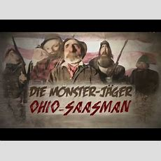 Youtube Kacke  Die Monsterjäger Der Ohio Saasman Youtube