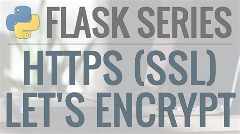 python flask tutorial   enable https    ssl