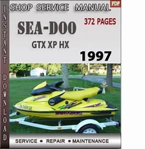 Seadoo Gtx Xp Hx 1997 Shop Service Repair Manual Download