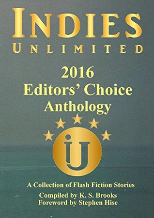 indies unlimited  editors choice flash fiction