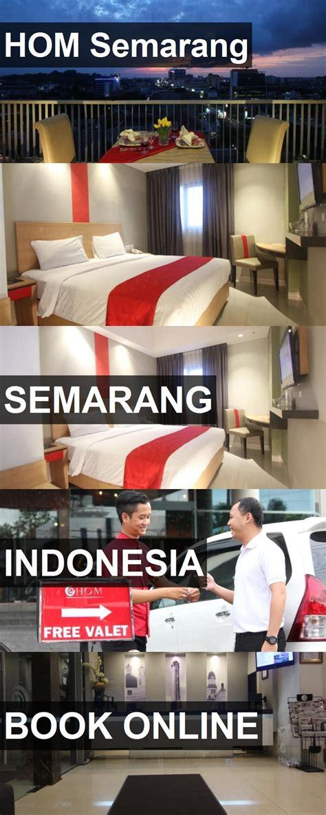hotel hom semarang  semarang indonesia
