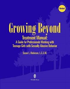 Growing Beyond Treatment Manual Therapist Guide By Susan