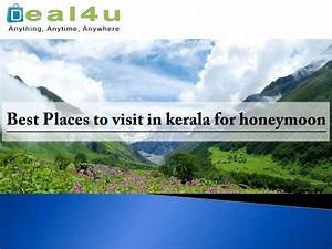 places to visit in kerala for honeymoon With places to go on your honeymoon