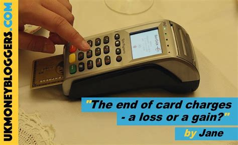 Ask about out free assessment!~ office hours: The end of credit card charges - a loss or a gain? - UK Money Bloggers