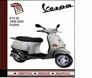 Vespa Et4 50 1998-2005 Workshop Service Manual
