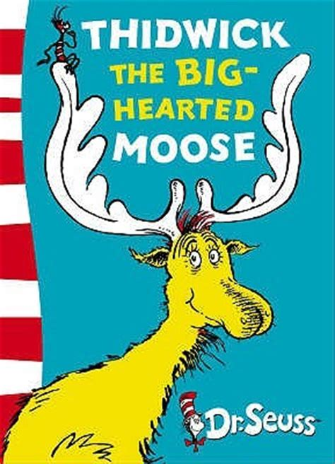 thidwick  big hearted moose  dr seuss reviews
