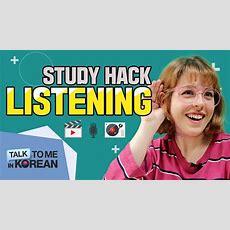 3 Ways To Improve Your Listening Skills (korean Study Hacks) Youtube