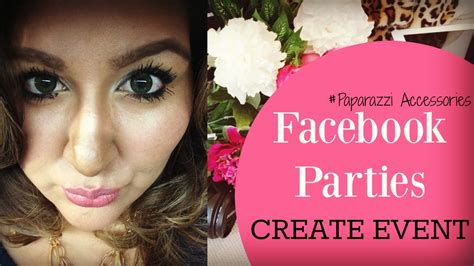 Facebook Paparazzi Party Create The Party Youtube