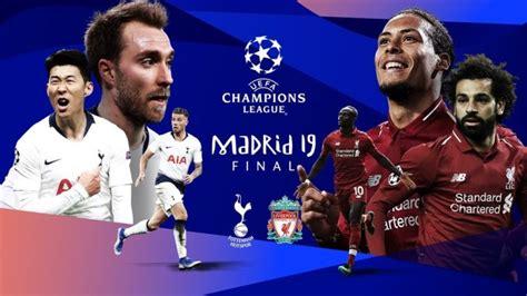 Champions League Final - Liverpool Vs Tottenham Hotspur ...