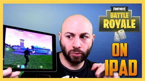 fortnite  mobile ipad pro ios gameplay swiftor youtube