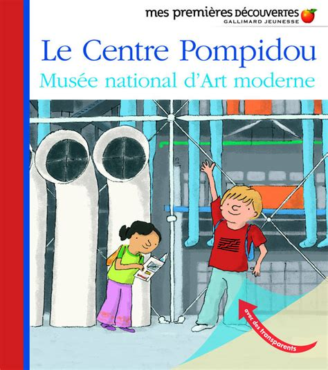 livre le centre pompidou mus 233 e national d moderne collectif mes premi 232 res d 233 couvertes