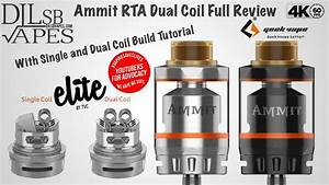 Geekvape Ammit Rta Dual Coil Review With Single And Dual