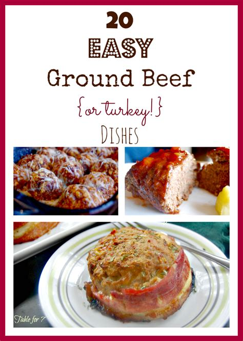 and easy ground beef recipes 20 easy ground beef or turkey dishes table for seven