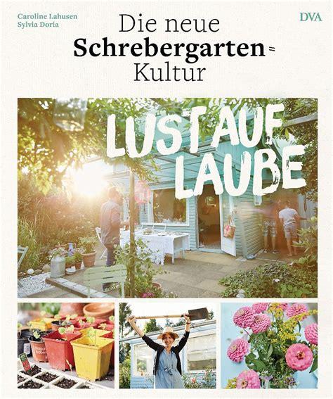 Das Neue Schrebergartenbuch Lust Auf Laube Ethnoshop