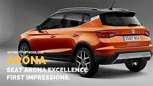 Seat Leon Xcellence : 2018 seat arona excellence first look youtube ~ Medecine-chirurgie-esthetiques.com Avis de Voitures