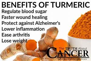 The Tremendous Benefits Of Turmeric For Cancer Treatment