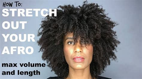 How To Elongatestretch Your Afro To Get More Volume And