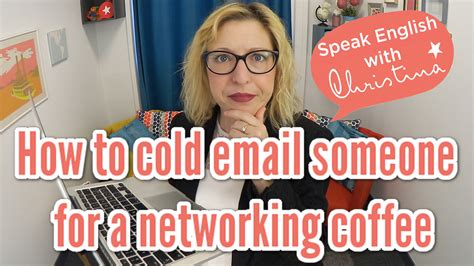 Or not known what to say during a cold email? How to Cold Email for Coffee (Networking) | Learn Business English