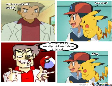 Professor Oak Meme - professor oak meme mom www pixshark com images galleries with a bite