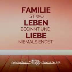 sprüche familienzusammenhalt familie ist wo leben beginnt und liebe niemals endet