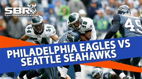 nfl betting preview philadelphia eagles  seattle