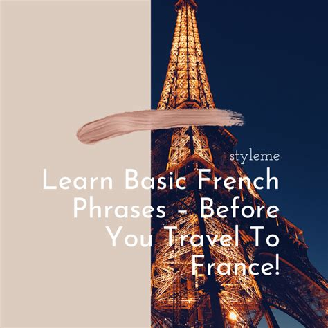 Learn Basic French Phrases – Before You Travel To France ...