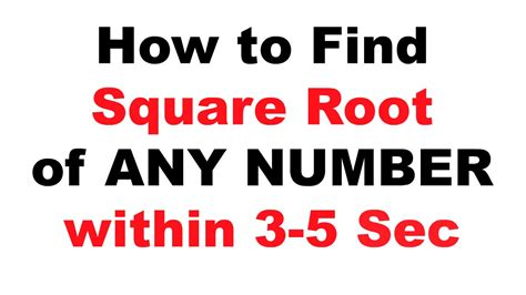 How To Find Square Root On Any Number Quickly Or Within 3