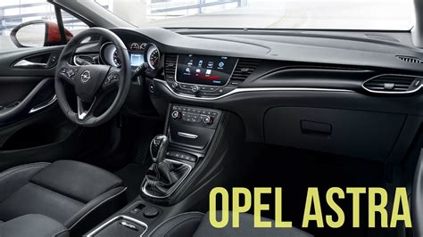 2016 Opel Astra Interior Youtube