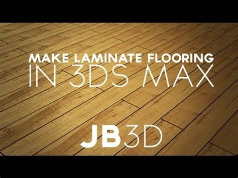 what to use on laminate flooring to make it shine tutorial how to create laminate flooring 3ds max youtube