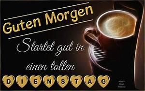 Lustige Guten Morgen Kaffee Bilder : dienstag bilder dienstag gb pics seite 8 gbpicsonline ~ Frokenaadalensverden.com Haus und Dekorationen