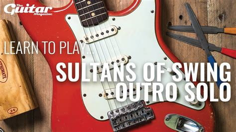 sultans of swing lesson sultans of swing outro lesson tgm learn to play