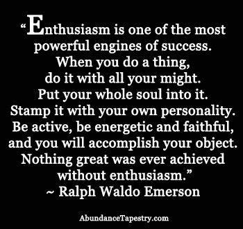 It Is With Great Interest And Enthusiasm That I Am Applying nothing great was achieved without enthusiasm