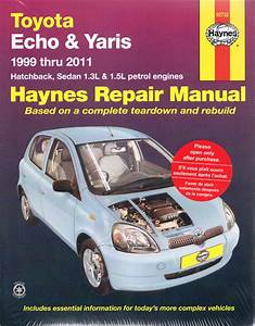 Toyota Echo Yaris 1999-2011 Haynes Service Repair Manual