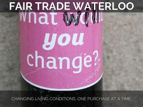 Fair Trade Waterloo By Yashin Shah