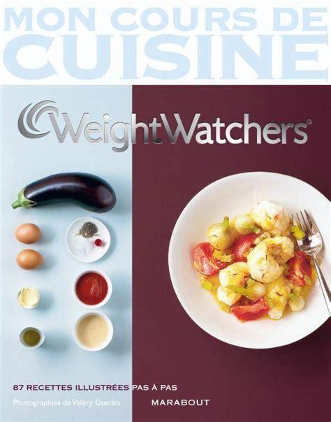 mon cours de cuisine livre mon cours de cuisine weight watchers weight
