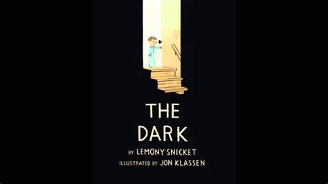 dark  lemony snicket audio book youtube